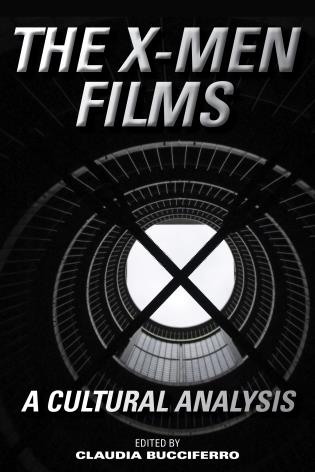 Book cover - The X-Men Films a Cultural Analysis. Shows a tunnel barred by an 'x' shaped metal barrier.